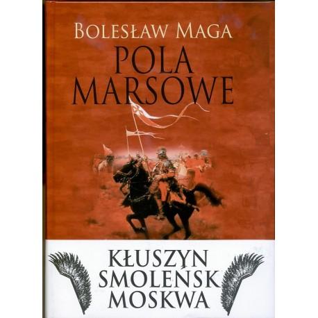 Pola marsowe – Bolesław Maga