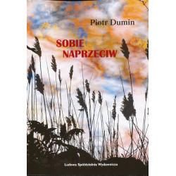 Sobie naprzeciw - Piotr Dumin