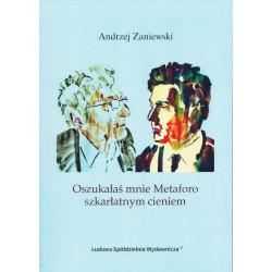 Oszukałaś mnie Mataforo szkarłatnym cieniem - Zaniewski Andrzej