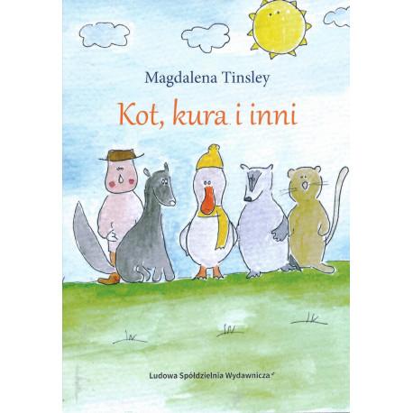 Kot, kura i inni - Magdalena Tinsley