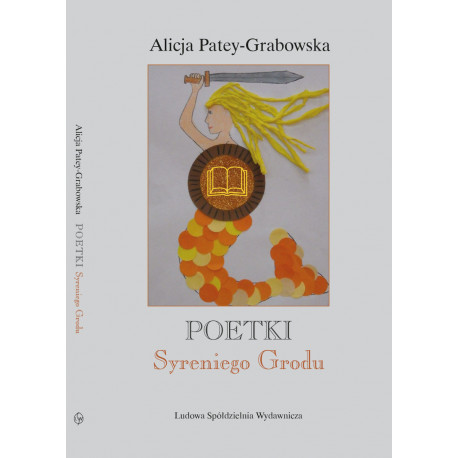 Poetki z Syreniego Grodu - Alicja Patey-Grabowska