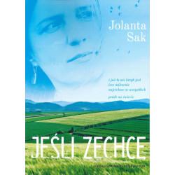 Jeśli zechcę - Jolanta Sak