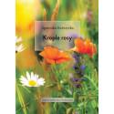 Krople Rosy - Agnieszka Kobrzycka