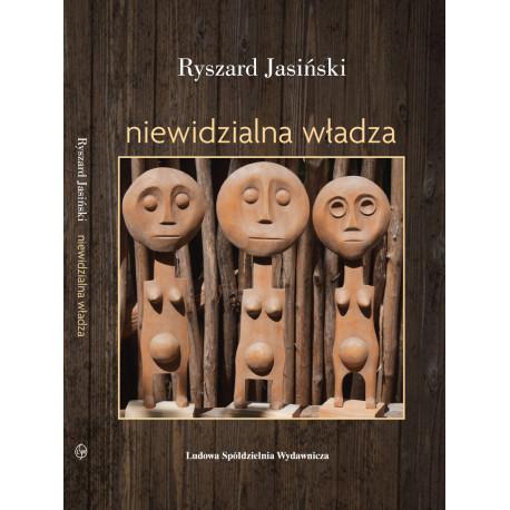 Niewidzialna władza - Ryszard Jasiński