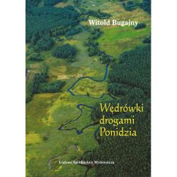 Witold Bugajny - Wędrówki drogami Ponidzia