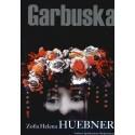 Garbuska - Zofia Helena Huebner