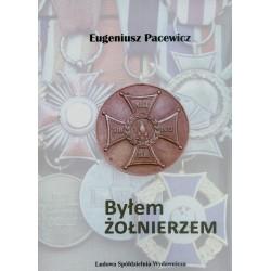 Byłem żołnierzem - Eugeniusz Pacewicz